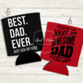 Father's Day Stubby Holders/ Can Cooler/ Koozie