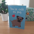 Cute as Pug - A6 Greeting Card