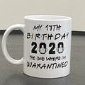 Quarantine Birthday - personalised 11oz coffee mug