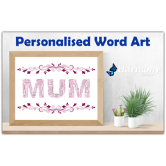 Personalised Word Art ~ 'Mum' ~ Unique Gift ~ Customisable Print ~ HDA00016