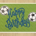 Birthday Card - Soccer