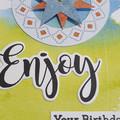 Enjoy Your Birthday Handmade Card