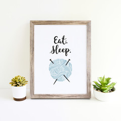 Eat. Sleep. (Knit), Gift for Knitter, Unframed Print