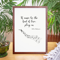 "Shakespeare Music Wall Art ""If music be the food of love..."", Unframed Print"