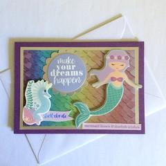 'Make Your Dreams Happen' Mermaid Birthday Card