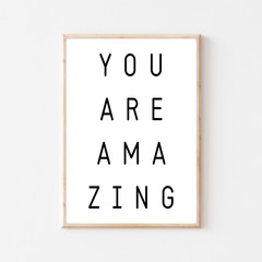 Nursery Printable 'You Are Amazing' Quote