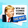 Fake News Funny Donald Trump Funny Birthday Card