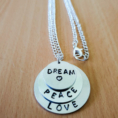 Dream Peace Love Handstamped Necklace, Inspirational Necklace, Quoted Necklace