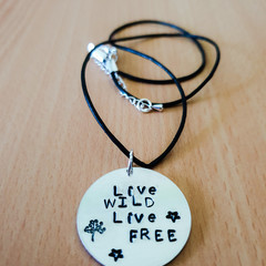 Live Wild Live Free Inspirational Handstamped Necklace, Quoted Necklace, Leather
