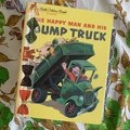 The Happy Man and his Dump Truck Junk Journal