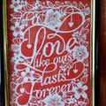 A Love Like Ours Lasts Forever Framed Papercut