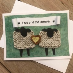 Ewe and me forever card