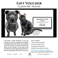 Custom Pet Coloured Portrait  | GIFT VOUCHER