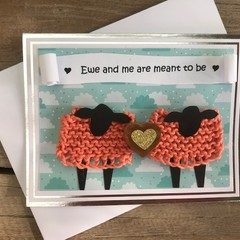 Ewe and me are meant to be card
