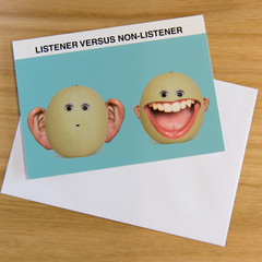 Novelty card - The listener and the chatterbox