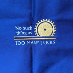 No sucj=h thing as too many tools embroidered apron