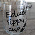 Educator or Teacher Gift - Stemless Wine Glass