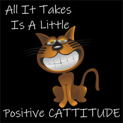 All It Takes Is A Little Positive CATTITUDE Art Board Print