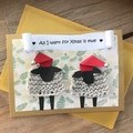 Christmas Card - All I want for Xmas is ewe