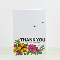 Thank You Card, Thank You for your Kindness, Flowers
