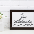 Instant Printable Art FUN WEEKENDS Dark Grey Textured Lettering