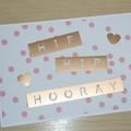 Hip Hip Hooray - Wedding Engagement Birthday card
