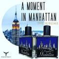 A MOMENT IN MANHATTAN  -  EdP   -   50ml