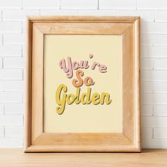 You're so golden print, Harry Styles golden, art print, wall art