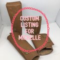 CUSTOM LISTING FOR MICHELLE