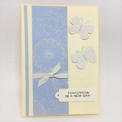 Sympathy Card - Tomorrow is a New Day
