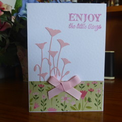 """CARD """"ENJOY THE LITTLE THINGS"""" -  FEMALE  (FREE POSTAGE)"""