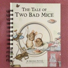 The Tale Of Two Bad Mice - Baby Journal