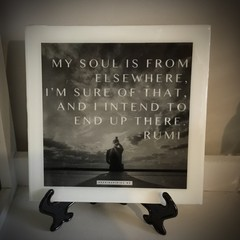 My soul is from elsewhere- Rumi quote- wall plaque