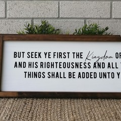 60 x 22 cm's / OLNF Matthew 6:33 But seek ye first the Kingdom of God