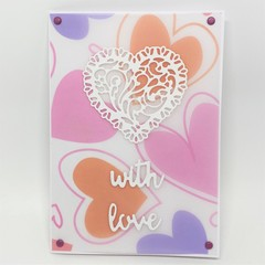 """""""With Love"""" Card - Printed Vellum with filigree heart"""
