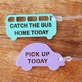 Reminder Acrylic bag tags - Ready to post