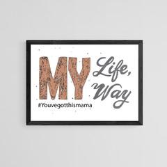 Orange Printable Calligraphy Phrase My Life My Way
