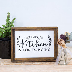 Mini Farmhouse Sign - This Kitchen is for Dancing