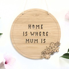 Gift For Mum, Home is Where Mum Is Wall Hanging, For Her, Mother's Day, Birthday