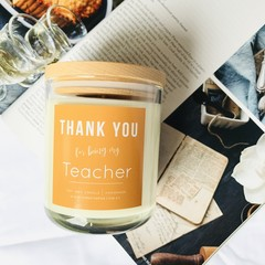 Teacher  Gift: Soy Candle - Select your own fragrance