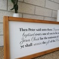 60 x 22 cm's / OLNF Acts 2.38 Then Peter said unto them