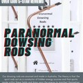 Dowsing Rods - Ghost Hunting Equipment- Paranormal