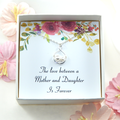 Mother Daughter Necklace,Gift From Daughter To Mother,Mother of Bride Gift