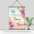 Dance in the rain quotation DIY Printable