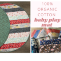 Round organic cotton Baby Play Mat (reversible) with 2 layers of cotton wadding