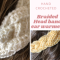 Hand crocheted braided headbands / ear warmers