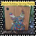 French Bulldog Serving Board