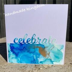 Celebrate Alcohol Ink Handmade card