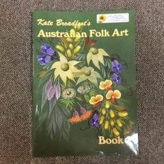 Australian Folk Art by Kate Broadfoot. Book 1.