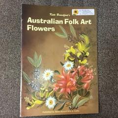 Australian Folk Art Flowers by Kate Broadfoot.